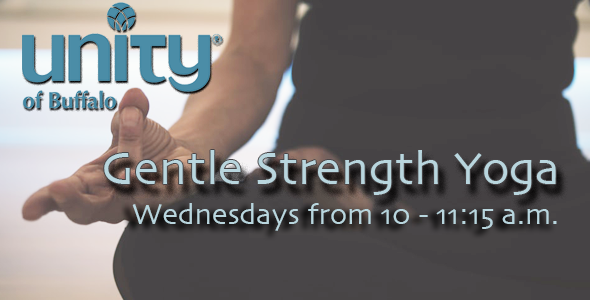 Gentle Strength and Restorative Yoga Class at Unity of Buffalo